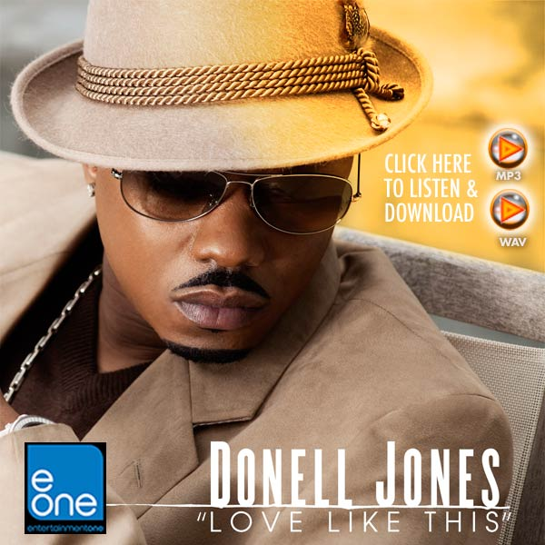 "DONELL JONES ""LOVE LIKE THIS"" eOne MUSIC"